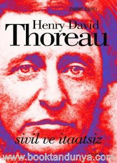 Henry David Thoreau - Sivil ve İtaatsiz