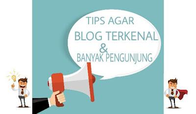 cara agar blog terkenal banyak pengunjung