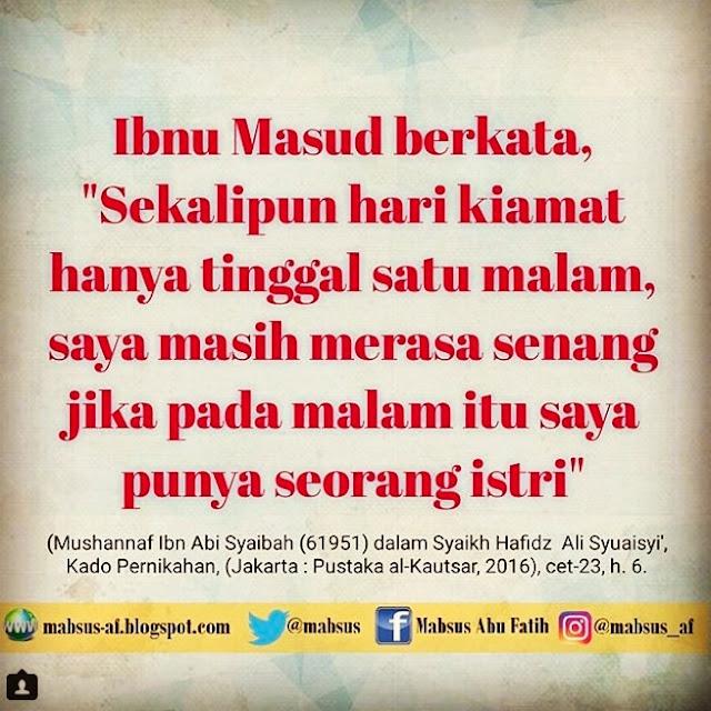 Motivasi Menikah dari Ibnu Masud