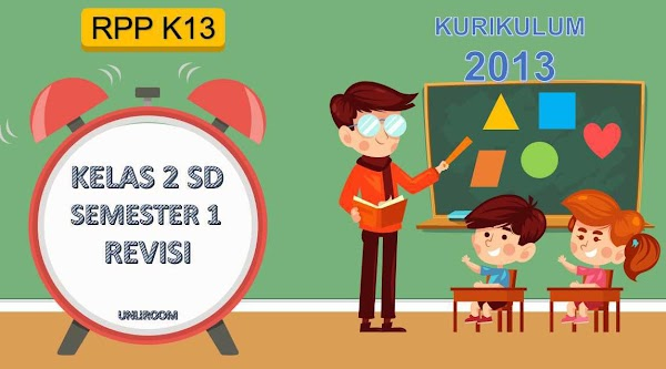 RPP Kelas 2 Semester 1 Kurikulum 2013 Revisi 2018 Tematik