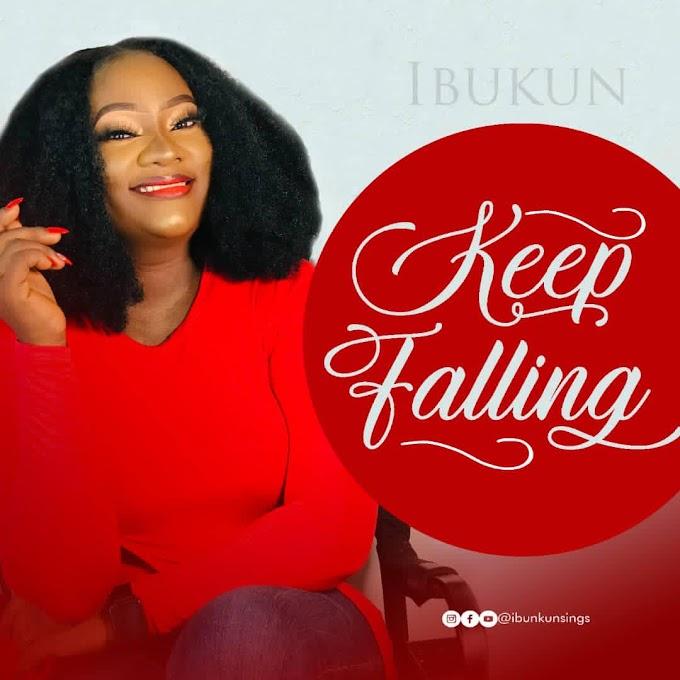 Music: Keep Falling by Ibukun