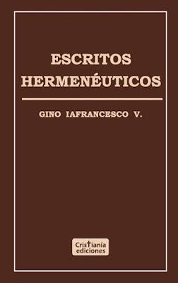 Gino Iafrancesco V.-Escritos Hermenéuticos-