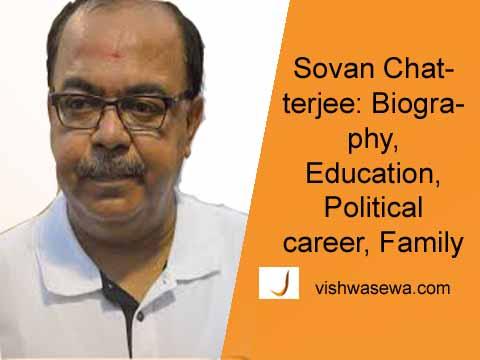 Sovan Chatterjee: Biography, Education, Political career, Family