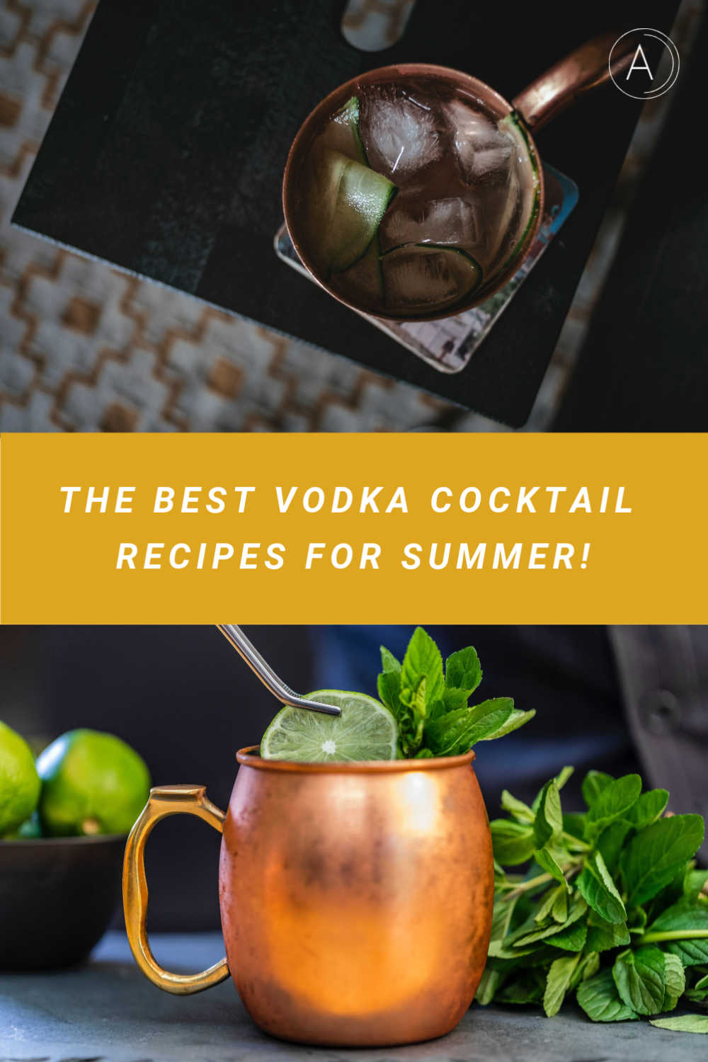 The Best Vodka Cocktail Recipes for Summer
