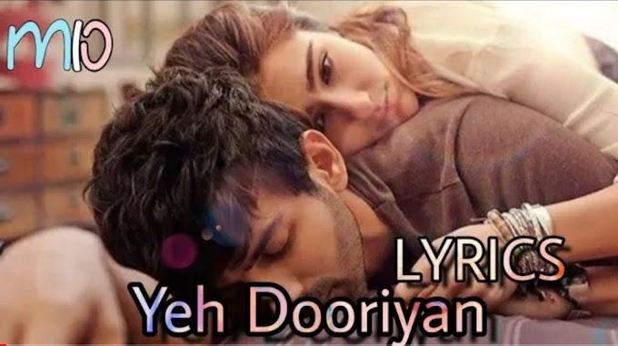LYRICS: Yeh Dooriyan | Love Aaj Kal 2 | Mohit Chauhan | Pritam | Kartik Ariyan , Sara Ali Khan