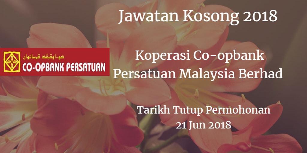 Jawatan Kosong Koperasi Co-opbank Persatuan Malaysia Berhad 21 Jun 2018