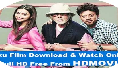 Piku (2015) Watch Full Movie Online & Download Leaked By Filmywap