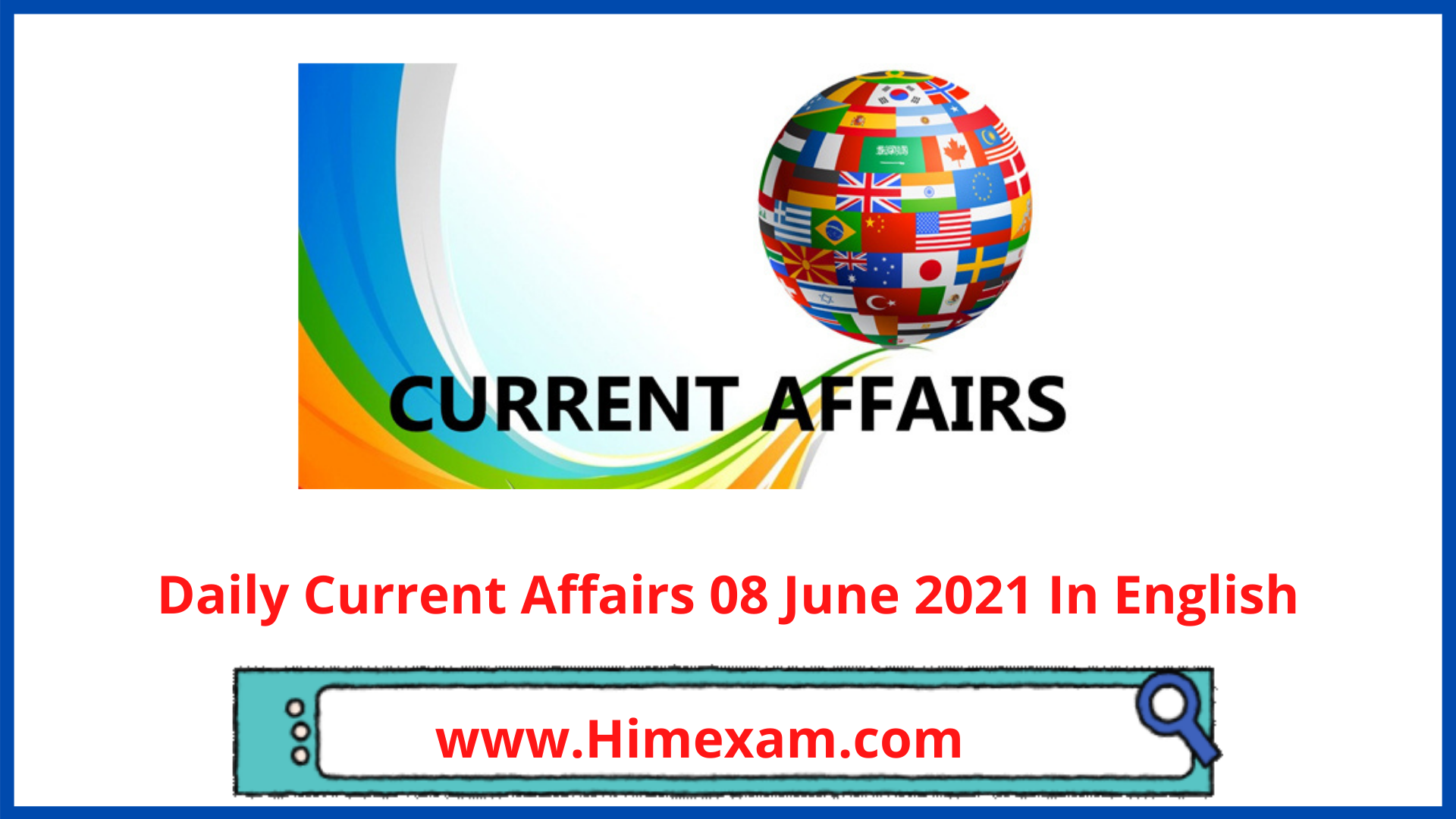 Daily Current Affairs 08 June 2021 In English