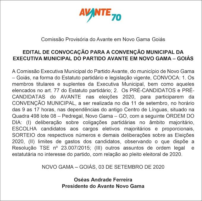 EDITAL DE CONVOCAÇÃO PARA A CONVENÇÃO MUNICIPAL DA EXECUTIVA MUNICIPAL DO PARTIDO AVANTE EM NOVO GAMA – GOIÁS