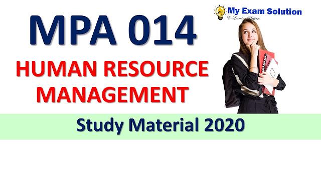 MPA 014 HUMAN RESOURCE MANAGEMENT Study Material 2020