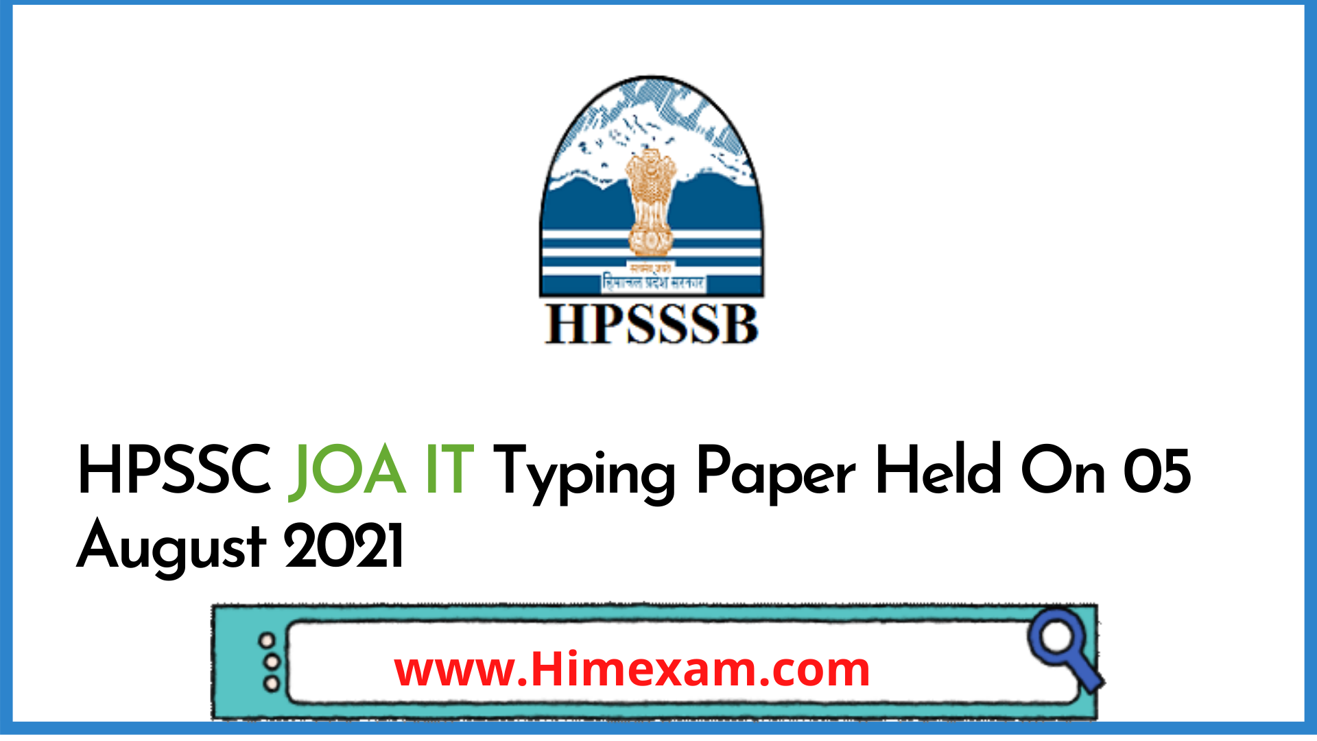 HPSSC JOA IT Typing Paper Held On 05 August 2021
