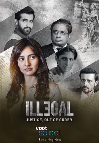 Illegal 2020 S01 ORG Hindi Voot Select Complete Web Series HDRip 900MB poster