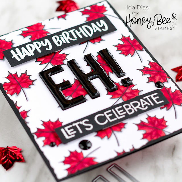 Happy Canada Day... Eh! | Honey Bee Stamps by ilovedoingallthingscrafty.com