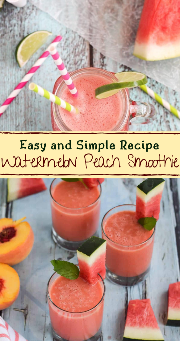 Watermelon Peach Smoothie  #healthydrink #easyrecipe #cocktail #smoothie