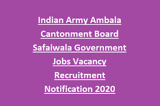 Indian Army Ambala Cantonment Board Safaiwala Government Jobs Vacancy Recruitment Notification 2020