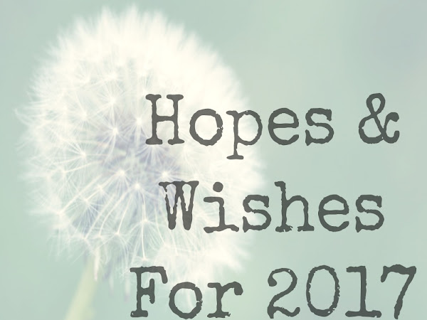 Hopes & Wishes 2017