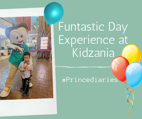 #Princediaries: Kidzania Funtastic at 4