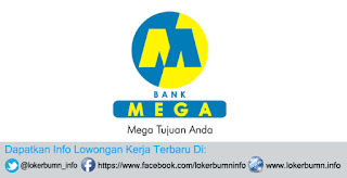 Informasi Karir Lowongan Kerja PT Bank Mega Tbk terbaru 2015
