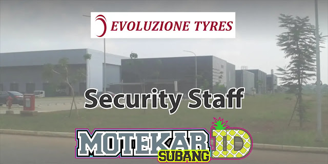 Info Lowongan Pekerjaan Security Staff EVOTY Subang 2019