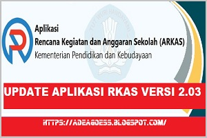Download UPDATE APLIKASI RKAS VERSI 2.03