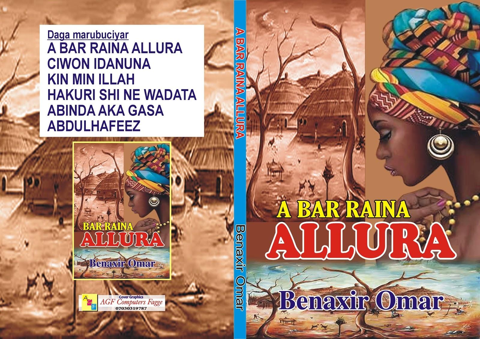 Hausa Novel: BAR RAINA ALLURA    ~ Hausa Writers Series