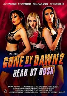 Gone By Dawn 2 Dead By Dusk 2019