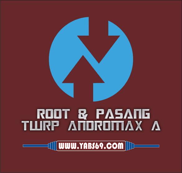 Cara Root dan Pasang TWRP Andromax A V 6.3 Tanpa Pc