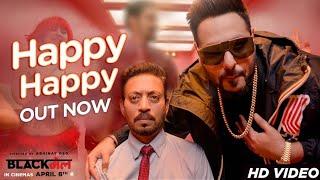 हैप्पी हैप्पी Happy Happy Lyrics in Hindi - Blackmail | Badshah, Aastha Gill