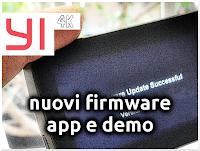 Nuovi Firmware, Aggiornamenti App e Nuovi Demo