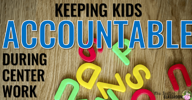 """Photo of letter magnets with text, """"Keeping Kids Accountable During Center Work."""""""