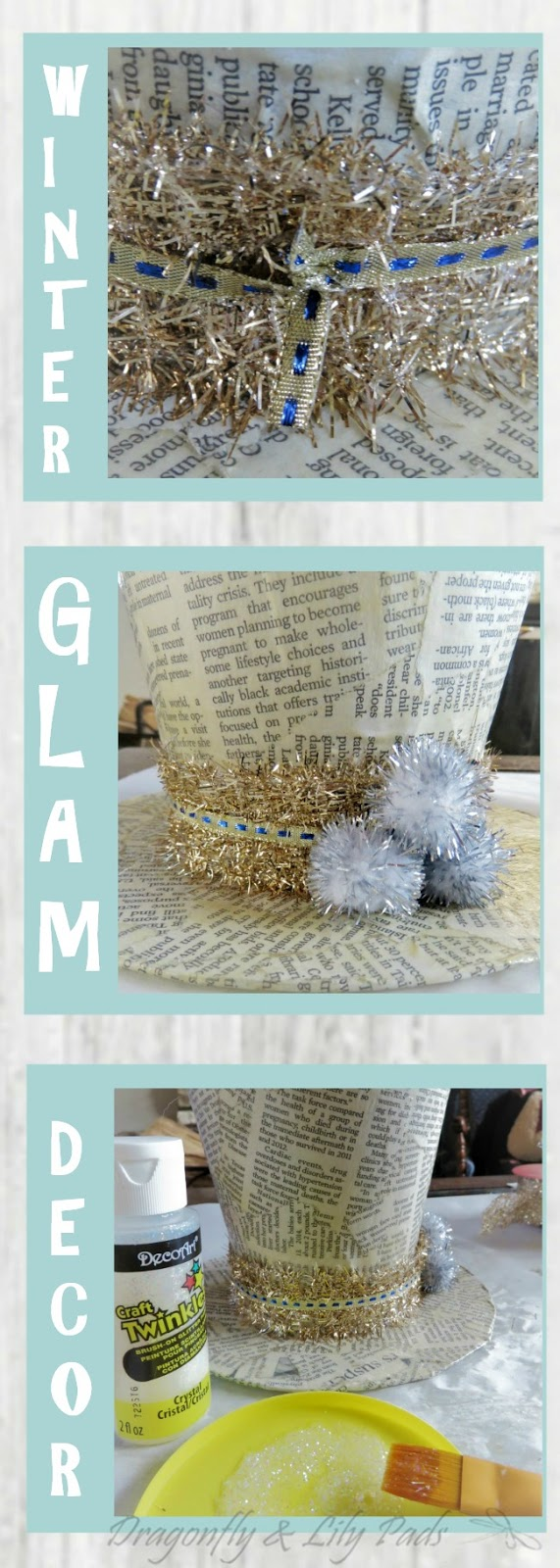 DIY Winter Glam Decor Tutorial last three steps after letting it dry overnight.