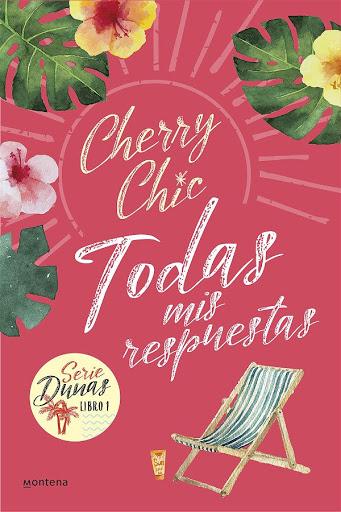 06 - Todas mis respuestas 1 - Cherry Chic - Montena