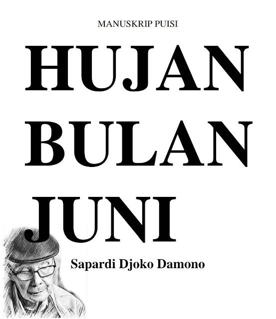 Ilsutrasi mengenai sapardi djoko damono dengan karyanya yang berjudul hujan bulan juni