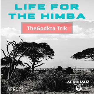 thegodkta trik - Life for the Himba