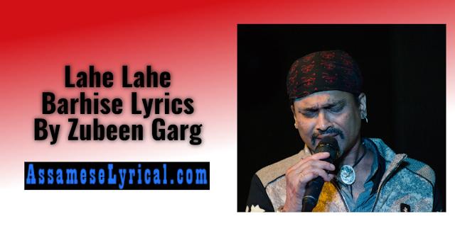 Lahe Lahe Barhise Lyrics