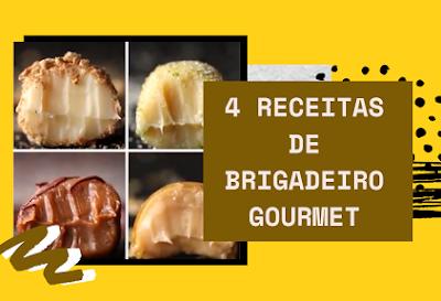 4 Receitas de Brigadeiros Gourmet
