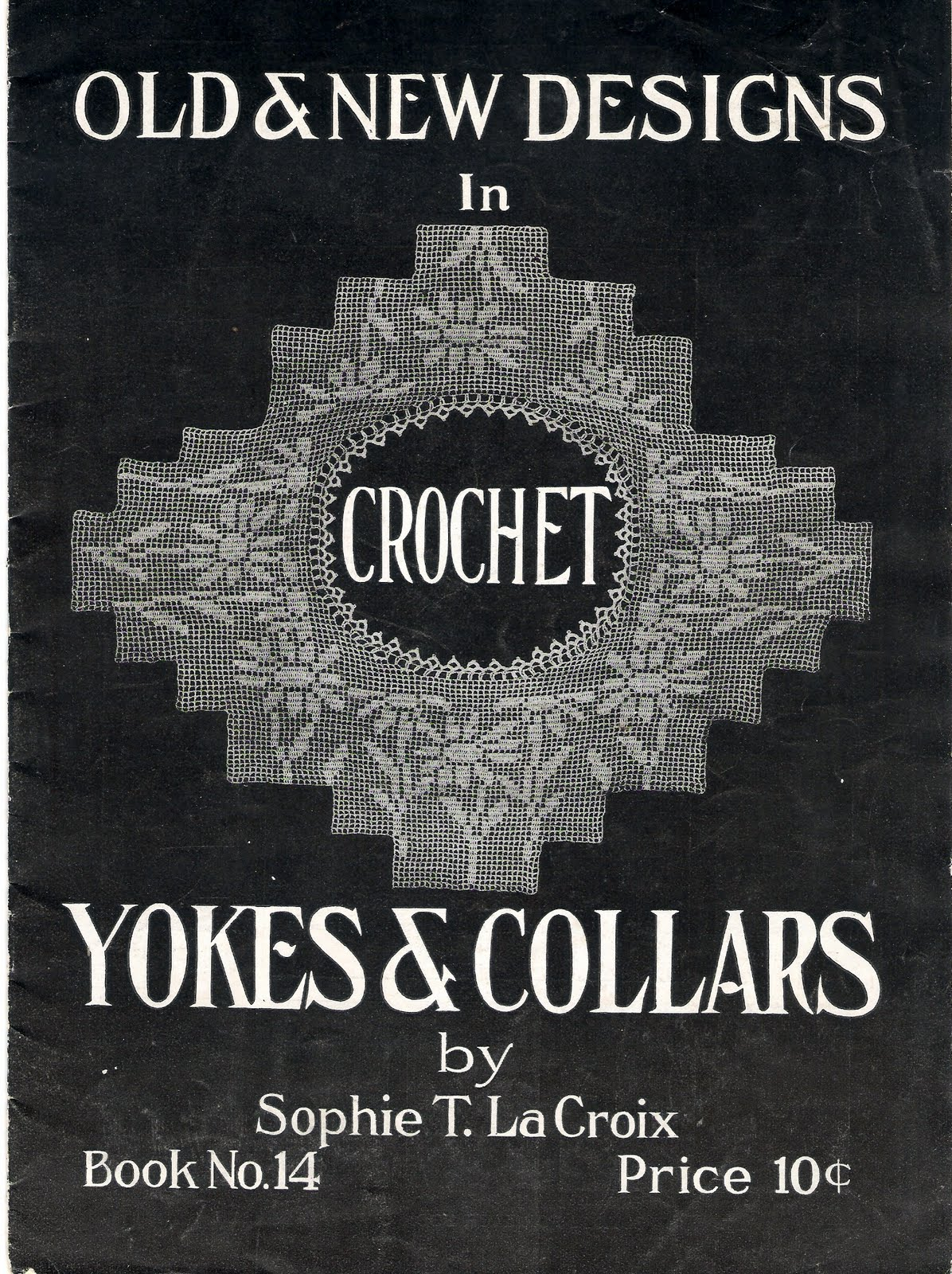 Free Pattern 1910's Crochet - Designs in Crochet Yokes and Collars