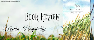 http://scattered-scribblings.blogspot.com/2017/02/book-review-martin-hospitality-by.html