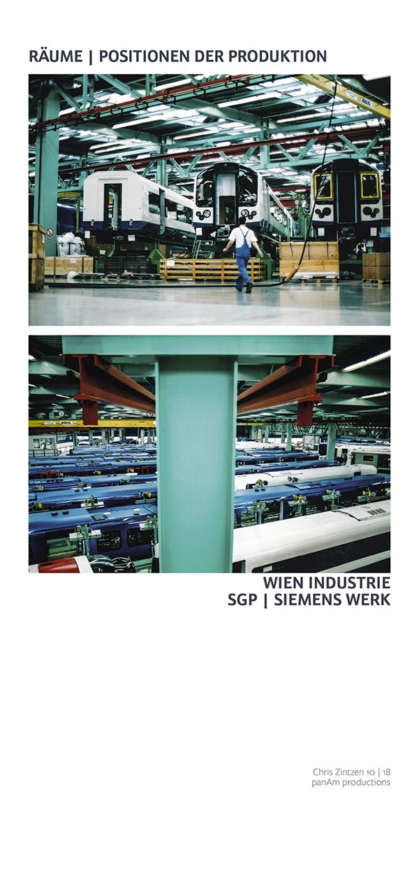 ⧇ Fleiss und Industrie ⧇ Waggonfertigung ⧇ SGP Werk Wien | Chris | panAm productions