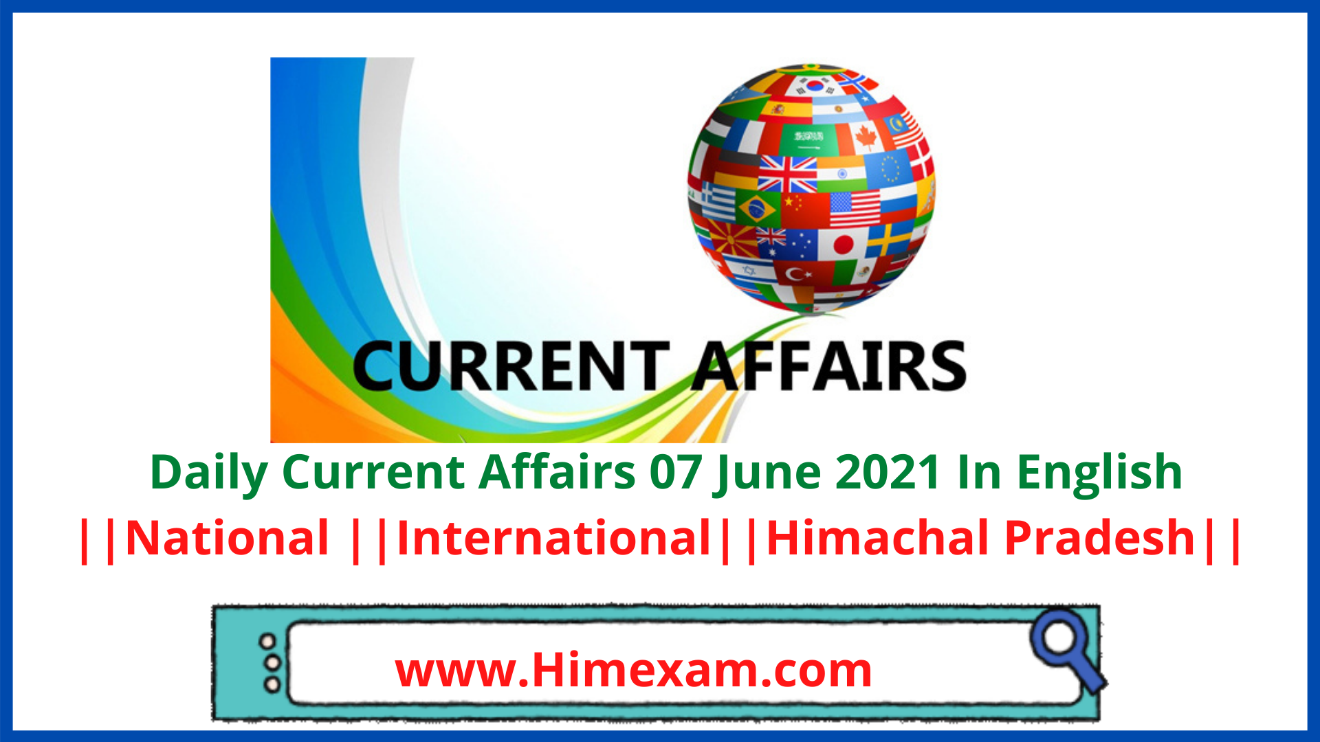 Daily Current Affairs 07 June 2021 In English