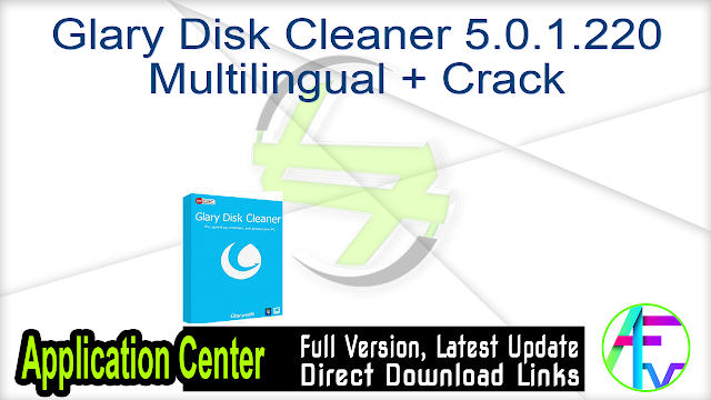 Glary Disk Cleaner 5.0.1.220 Multilingual + Crack