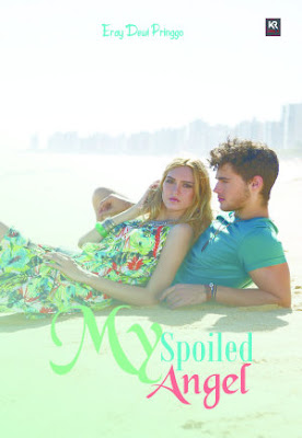 My Spoiled Angel by Eray Dewi Pringgo Pdf