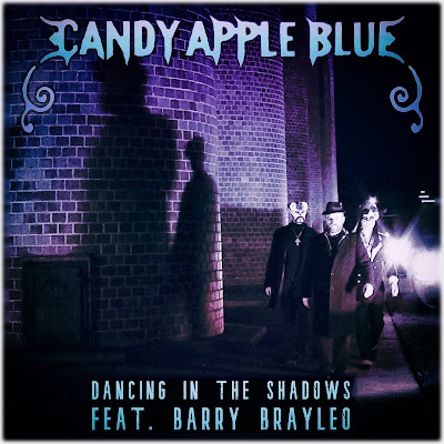 Candy Apple Blue Dancing in the Shadows ft. Barry Brayleo