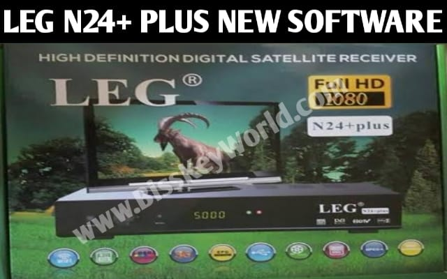 LEG N24+ PLUS 1507G RECEIVER SPECIFICATION AND NEW SOFTWARE WITH NEW FEATURE TCAM & GSHARE PLUS