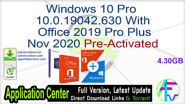 Windows 10 Pro 10.0.19042.630 With Office 2019 Pro Plus – Nov 2020 Pre-Activated