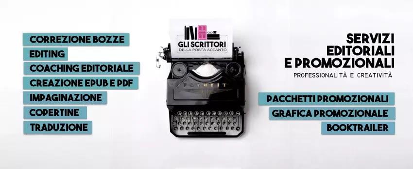 Servizi editoriali e promozionali per scrittori e case editrici: dal manoscritto alla promozione, cosa offriamo?