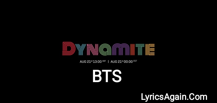 Dynamite Lyrics - BTS (방탄소년단)