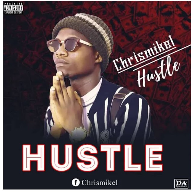 Music: ChrisMicheal - Hustle (Prod. Donleo)