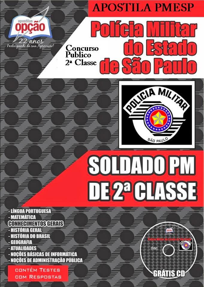 Apostila PMESP - Polícia Militar/SP - Soldado PM de 2ª Classe