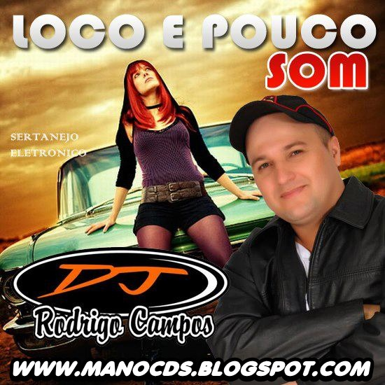 SERTANEJO CD CAMPOS DJ REMIX BAIXAR RODRIGO